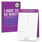 I have to do what? list notepad